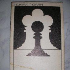 Coleccionismo deportivo: EL AJEDREZ DE ROMAN TORAN. Lote 21154112