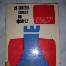 Coleccionismo deportivo: EL SENTIDO COMUN EN AJEDREZ DE EMANUEL LASKER. Lote 21154217