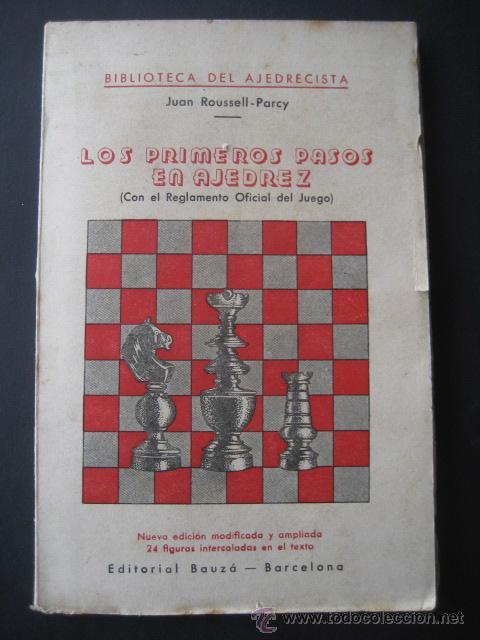 LOS PRIMEROS PASOS EN AJEDREZ. EDITORIAL BAUZA. BARCELONA AÑOS 50 (Coleccionismo Deportivo - Libros de Ajedrez)