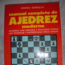 Coleccionismo deportivo: MANUAL COMPLETO DE AJEDREZ MODERNO DE MARCO IUDICELLO. Lote 22088600