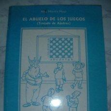 Coleccionismo deportivo: EL ABUELO DE LOS JUEGOS - TRATADO DE AJEDREZ. Lote 23690281