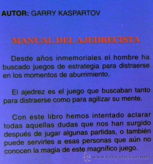 Coleccionismo deportivo: LIBRO - MANUAL DEL AJEDRECISTA - GARRY KASPARTOV - AJEDREZ JUEGO DEPORTE ESTRATEGIA GUÍA - Foto 2 - 26809429