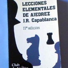 Coleccionismo deportivo: LIBRO LECCIONES ELEMENTALES DE AJEDREZ - J R CAPABLANCA JUEGO ESTRATEGIA GUÍA TEORÍA DEPORTE ETC. Lote 27485424