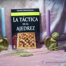 Coleccionismo deportivo: EJERCICIOS PRÁCTICOS. LA TÁCTICA EN EL AJEDREZ - VIKTOR MOSKALENKO. Lote 31886930