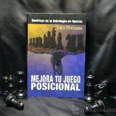 Coleccionismo deportivo: MEJORA TU JUEGO POSICIONAL. DECÁLOGO DE LA ESTRATEGIA EN AJEDREZ - ERICH ELISKASES. Lote 140392065