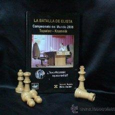Coleccionismo deportivo: AJEDREZ. LA BATALLA DE ELISTA. CAMPEONATO DEL MUNDO 2006 TOPALOV-KRAMNIK - VESSELIN TOPALOV. Lote 26806646