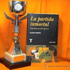 Coleccionismo deportivo: LA PARTIDA INMORTAL. UNA HISTORIA DEL AJEDREZ - DAVID SHENK. Lote 26808066