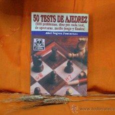 Coleccionismo deportivo: 50 TESTS DE AJEDREZ - ABEL SEGURA DESCATALOGADO!!!. Lote 26827307