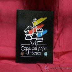 Coleccionismo deportivo: AJEDREZ. ESCACS. 1989 COPA DEL MON D'ESCACS - ANGEL MARTÍN DESCATALOGADO!!!. Lote 26829351