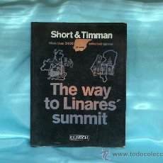 Coleccionismo deportivo: AJEDREZ. CHESS. THE WAY TO LINARES' SUMMIT - NIGEL SHORT/JAN TIMMAN DESCATALOGADO!!!. Lote 26921674