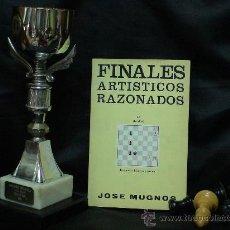 Coleccionismo deportivo: AJEDREZ. FINALES ARTÍSTICOS RAZONADOS - JOSÉ MUGNOS DESCATALOGADO!!!. Lote 29860799