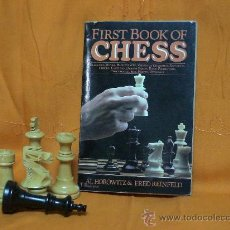 Coleccionismo deportivo: AJEDREZ. FIRST BOOK OF CHESS - AL HOROWITZ/FRED REINFELD DESCATALOGADO!!!. Lote 27047435