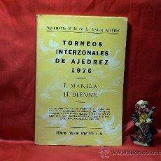 Coleccionismo deportivo: TORNEOS INTERZONALES DE AJEDREZ 1976. I. MANILA II. BIENNE. SUPLEMENTO Nº 36 DE LA REVISTA AJEDREZ. Lote 40652318