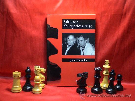 SILUETAS DEL AJEDREZ RUSO - GENNA SOSONKO DESCATALOGADO!!! (Coleccionismo Deportivo - Libros de Ajedrez)