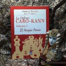 Coleccionismo deportivo: AJEDREZ. LA DEFENSA CARO-KANN. VOL 2. EL ATAQUE PANOV - ANATOLI KARPOV/MIJAIL PODGAETS. Lote 27267667