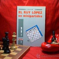 Coleccionismo deportivo: AJEDREZ. ESCACS. EL RUY LOPEZ EN MINIPARTIDES - RAMÓN CRUSI DESCATALOGADO!!!. Lote 27362847