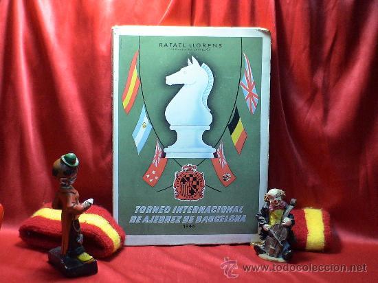 TORNEO INTERNACIONAL DE AJEDREZ DE BARCELONA 1946 - RAFAEL LLORENS DESCATALOGADO!!! (Coleccionismo Deportivo - Libros de Ajedrez)