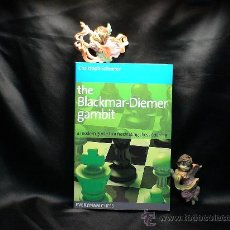 Coleccionismo deportivo: AJEDREZ. THE BLACKMAR-DIEMER GAMBIT. A MODERN GUIDE TO A FASCINATING CHESS OPENING-CHRISTOP SCHEERER. Lote 27482676