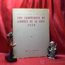 Coleccionismo deportivo: XXVI CAMPEONATO DE AJEDREZ DE LA URSS 1959 - ZOILO R. CAPUTTO DESCATALOGADO!!!. Lote 105945491