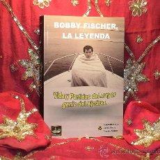 Coleccionismo deportivo: AJEDREZ. BOBBY FISCHER, LA LEYENDA - FERNANDO BRAGA/CARLOS ILARDO/CLAUDIO MINZER. Lote 43895767