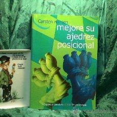 Coleccionismo deportivo: MEJORE SU AJEDREZ POSICIONAL - CARSTEN HANSEN. Lote 27545299