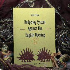 Coleccionismo deportivo: AJEDREZ. CHESS. HEDGEHOG SYSTEM AGAINST THE ENGLISH OPENING - JOZSEF PALKOVI. Lote 27591160