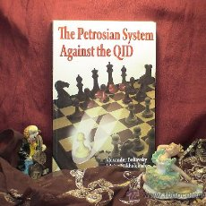 Coleccionismo deportivo: AJEDREZ. CHESS. THE PETROSIAN SYSTEM AGAINST THE QID - ALEXANDER BELIAVSKY/ADRIAN MIKHALCHISHIN. Lote 27635271