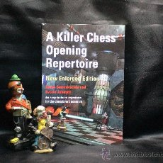 Coleccionismo deportivo: AJEDREZ. A KILLER CHESS OPENING REPERTOIRE (NEW ENLARGED EDITION) - AARON SUMMERSCALE/SVERRE JOHNSEN. Lote 27860605