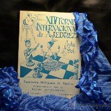 Coleccionismo deportivo: XIV TORNEO INTERNACIONAL DE AJEDREZ COSTA DEL SOL 1974 DESCATALOGADO!!!. Lote 40653351