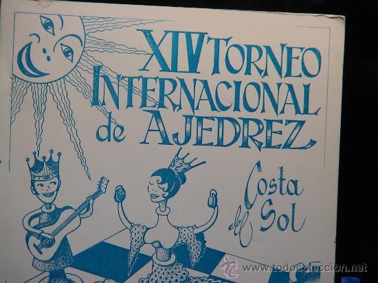 Coleccionismo deportivo: XIV Torneo Internacional de Ajedrez Costa del Sol 1974 DESCATALOGADO!!! - Foto 2 - 40653351
