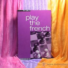 Coleccionismo deportivo: AJEDREZ. CHESS. PLAY THE FRENCH - JOHN WATSON DESCATALOGADO!!!. Lote 27907583