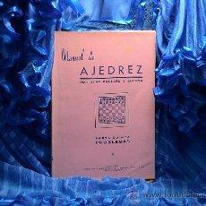 Coleccionismo deportivo: MANUAL DE AJEDREZ. PARTE QUINTA: PROBLEMAS - JOSÉ PALUZÍE Y LUCENA DESCATALOGADO!!!. Lote 84304698