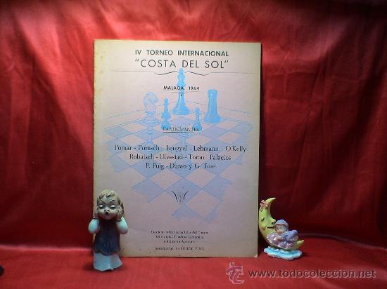 AJEDREZ. CHESS. IV TORNEO INTERNACIONAL COSTA DEL SOL. MÁLAGA 1964 DESCATALOGADO!!! (Coleccionismo Deportivo - Libros de Ajedrez)