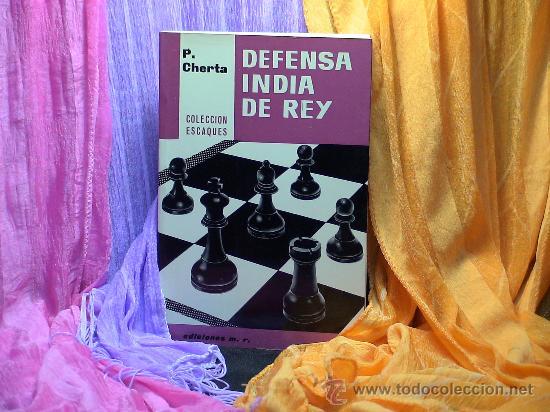 AJEDREZ. CHESS. DEFENSA INDIA DE REY - PEDRO CHERTA DESCATALOGADO!!! (Coleccionismo Deportivo - Libros de Ajedrez)