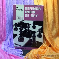 Coleccionismo deportivo: AJEDREZ. CHESS. DEFENSA INDIA DE REY - PEDRO CHERTA DESCATALOGADO!!!. Lote 28017248