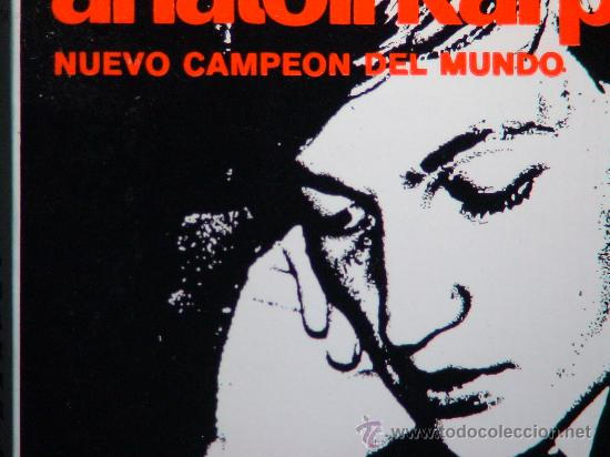 Coleccionismo deportivo: Ajedrez. Chess. Anatoli Karpov nuevo campeón del mundo - Angel Martín DESCATALOGADO!!! - Foto 2 - 28017376