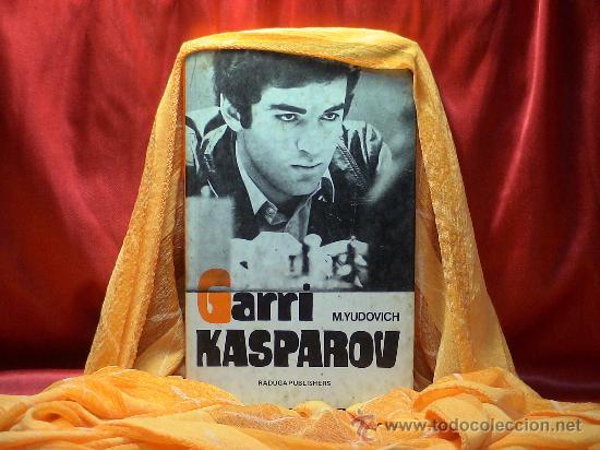 AJEDREZ. GARRI KASPAROV (HIS CAREER IN CHESS) - M. YUDOVICH DESCATALOGADO!!! (Coleccionismo Deportivo - Libros de Ajedrez)