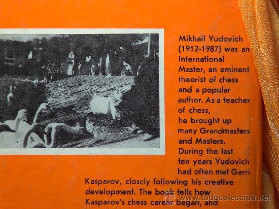 Coleccionismo deportivo: Ajedrez. Garri Kasparov (his career in chess) - M. Yudovich DESCATALOGADO!!! - Foto 3 - 28062040