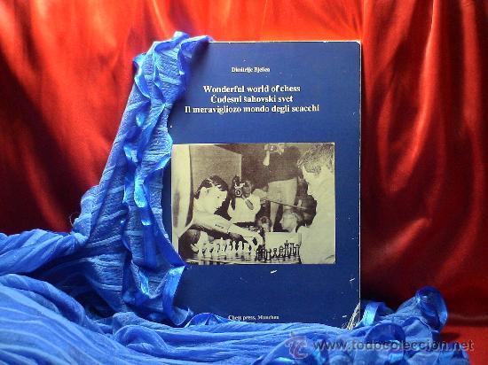 AJEDREZ. WONDERFUL WORLD OF CHESS/IL MERAVIGLIOZO MONDO DEGLI SCACCHI - DIMITRIJE BJELICA DESCATALOG (Coleccionismo Deportivo - Libros de Ajedrez)