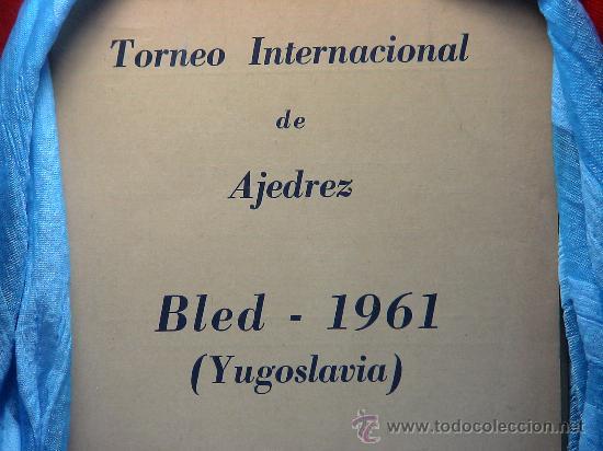 Coleccionismo deportivo: Chess. Torneo Internacional de Ajedrez Bled 1961 (Yugoslavia) DESCATALOGADO!!! - Foto 2 - 173209882