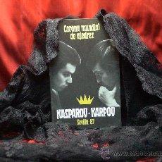 Coleccionismo deportivo: CHESS. CORONA MUNDIAL DE AJEDREZ. KASPAROV-KARPOV SEVILLA 87 - DAVID BRONSHTEIN DESCATALOGADO!!!. Lote 28100082