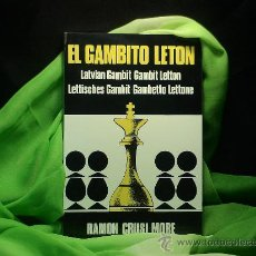 Coleccionismo deportivo: AJEDREZ. EL GAMBITO LETÓN - RAMÓN CRUSI MORÉ DESCATALOGADO!!!. Lote 28105133