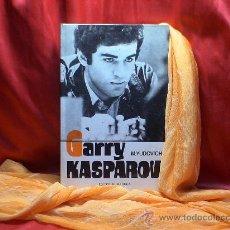 Coleccionismo deportivo: AJEDREZ. GARRY KASPAROV SU CAMINO DEPORTIVO Y CREADOR - MIJAIL YUDOVICH DESCATALOGADO!!!. Lote 28142263