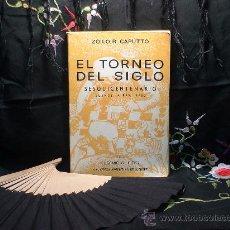 Coleccionismo deportivo: AJEDREZ. EL TORNEO DEL SIGLO. SESQUICENTENARIO. BUENOS AIRES 1960 - ZOILO R. CAPUTTO DESCATALOGADO!!. Lote 28679945