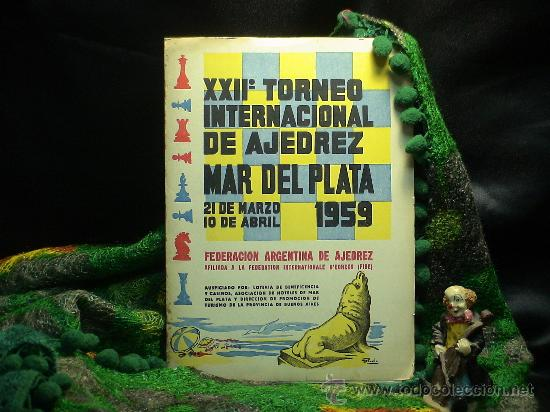XXII TORNEO INTERNACIONAL DE AJEDREZ MAR DEL PLATA 1959 (BOLETINES) DESCATALOGADO!!! (Coleccionismo Deportivo - Libros de Ajedrez)