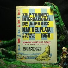 Coleccionismo deportivo: XXII TORNEO INTERNACIONAL DE AJEDREZ MAR DEL PLATA 1959 (BOLETINES) DESCATALOGADO!!!. Lote 53754041