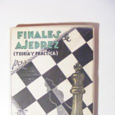 Coleccionismo deportivo: FINALES DE AJEDREZ, TEORÍA Y PRÁCTICA, 2 TOMOS, DR.R.REY ARDID, LIBRERIA GENERAL ZARAGOZA 1944. Lote 28479328