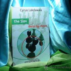 Coleccionismo deportivo: AJEDREZ. CHESS. THE SLAV MOVE BY MOVE - CYRUS LAKDAWALA DESCATALOGADO!!!. Lote 28526694