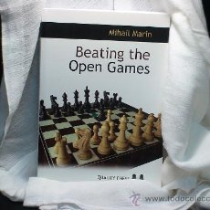 Coleccionismo deportivo: AJEDREZ. CHESS. BEATING THE OPEN GAMES - MIHAIL MARIN DESCATALOGADO!!!. Lote 28753836