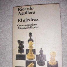 Coleccionismo deportivo: EL AJEDREZ CURSO COMPLETO DE RICARDO AGUILERA. Lote 28989961